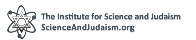 Institute for Science and Judaism www.ScienceAndJudaism.Org Logo